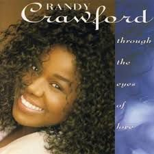Randy Crawford - Through The Eyes Of Love