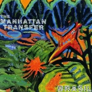 The Manhattan Transfer - Brasil