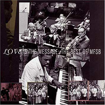 CD - MFSB - Love Is The Message The Best Of MFSB - IMP