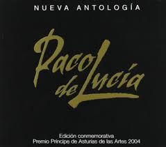 Paco de Lucía - Nueva Antología