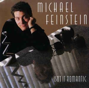 CD - Michael Feinstein - Isn't It Romantic - IMP