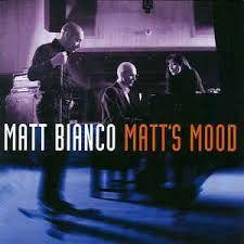 MATT BIANCO - Matt's Mood