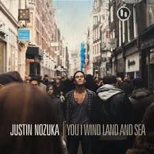 Justin Nozuka - You I Wind Land and Sea  (Digipack)