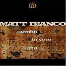 CD - Matt Bianco - Samba in Your Casa -  IMP