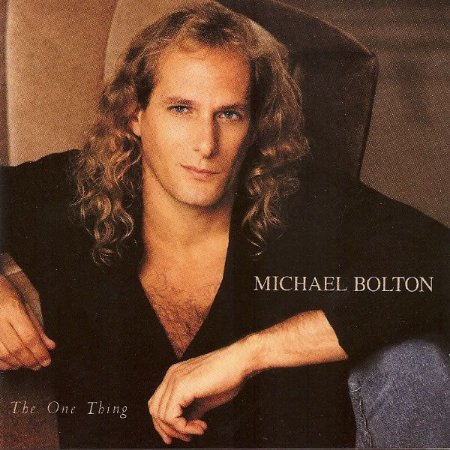 CD - Michael Bolton - The One Thing