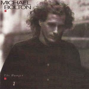 Michael Bolton - The hunger