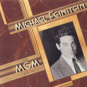 CD  - Michael Feinstein - The MGM Album - IMP