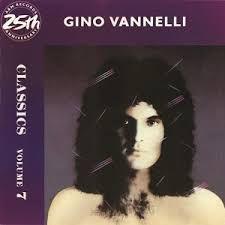 CD - Gino Vannelli - Classics - Volume 7 IMP