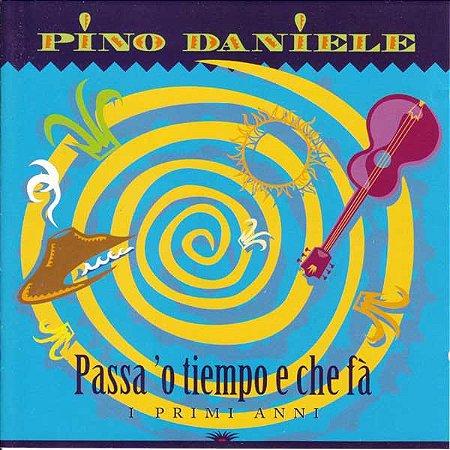CD - Pino Daniele - Passa 'O Tempo E Che Fà IMP