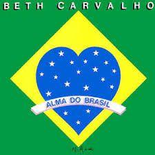 Beth Carvalho - Alma Do Brasil
