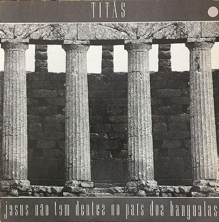 Titãs - Jesus Não Tem Dentes No País dos Banguelas