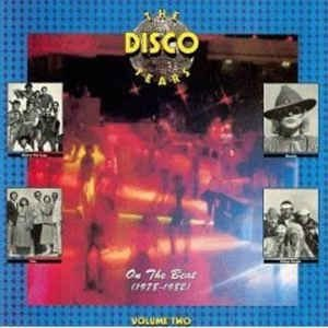 Various The Disco Years, Vol. 2: On The Beat (1978-1982)