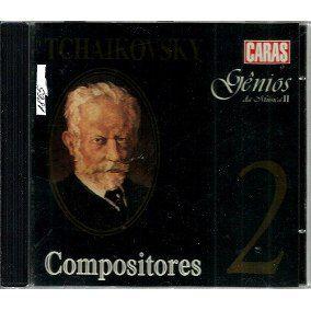 CD - Compositores 2 - Tchaikovsky - Gênios da Música ll