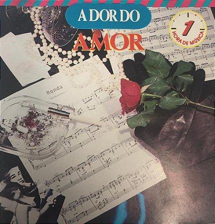 CD - A Dor Do Amor (Vários Artistas)