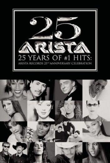 ARISTA RECORDS - 25Th Anniversary Celebration