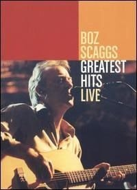 DVD - BOZ SCAGGS : Greatest Hits Live - IMP