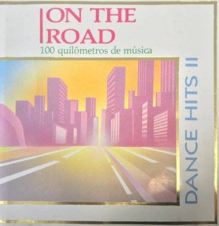 CD - Various - On The Road - Dance Hits II - 1OO Quilômetros de Música