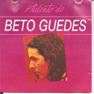 Beto Guedes - O Talento de Beto Guedes
