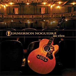 Emmerson Nogueira - Ao Vivo