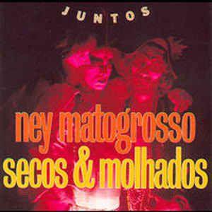 CD - Ney Matogrosso, Secos & Molhados – Juntos