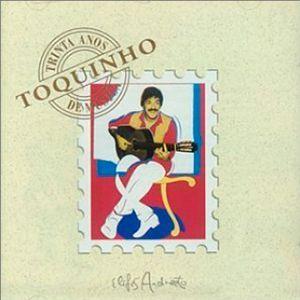 CD - Toquinho - Trinta Anos De Música