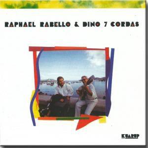 CD - Raphael Rabello, Dino 7 Cordas – Raphael Rabello & Dino 7 Cordas