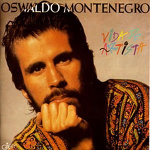 CD -  Oswaldo Montenegro – Vida De Artista