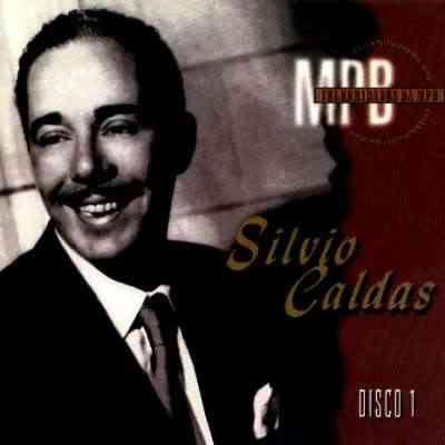 CD - Silvio Caldas - O Caboclinho querido - Disco 1