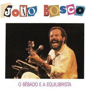 CD - João Bosco - O Bêbado E O Equilibrista