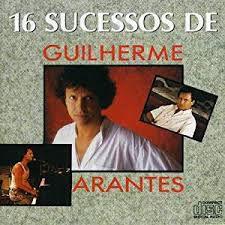 CD - Guilherme Arantes - 16 Sucessos