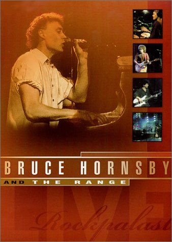 BRUCE HORNSBY AND THE RANGE: EVERY LITTLE KISS