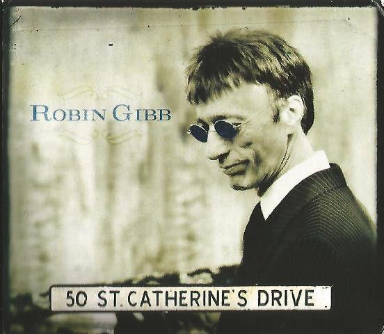 CD - Robin Gibb – 50 St. Catherine's Drive (Digipack)