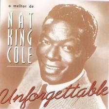 CD - NAT KING COLE - UNFORGETTABLE (CD 5)