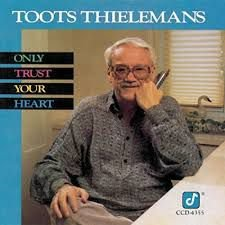 CD - Toots Thielemans -  Only Trust Your Heart - IMP