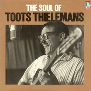 CD - Toots Thielemans - The Soul of Toots Thielemans - IMP