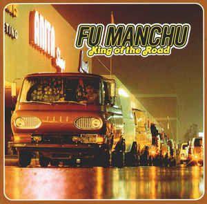 CD - Fu Manchu - King Of The Road - IMP