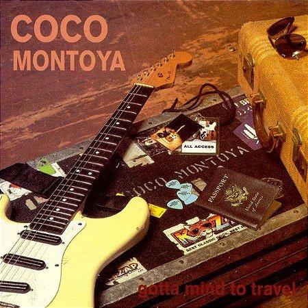 CD - Coco Montoya - Gotta Mind to Travel - IMP