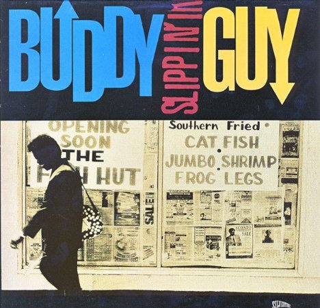CD - Buddy Guy - Slippin' In - IMP