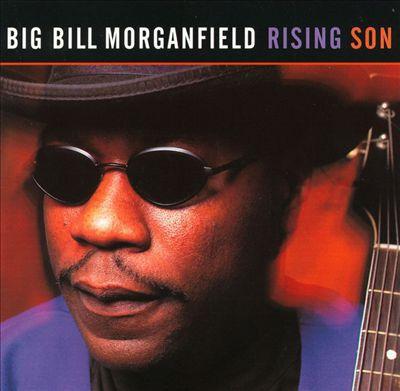 CD - Big Bill Morganfield - Rising Son - IMP
