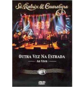 Sá Rodrix e Guarabira - OUTRA VEZ NA ESTRADA