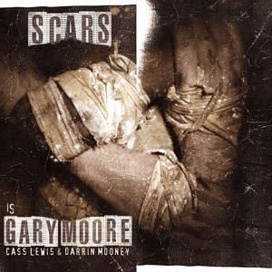 CD - Scars - Is Gary Moore Cass Lewis & Darrin Mooney