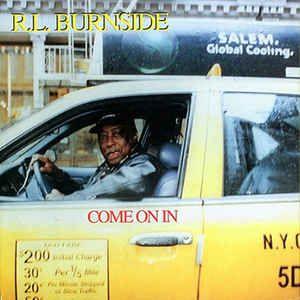 CD - R.L. Burnside - Come On In (Digipack) -IMP