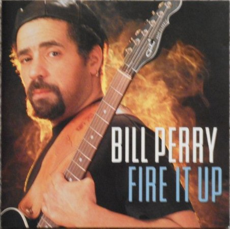 CD - Bill Perry - Fire It Up - IMP