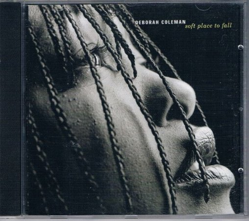 CD - Deborah Coleman -Soft Place To Fall - IMP