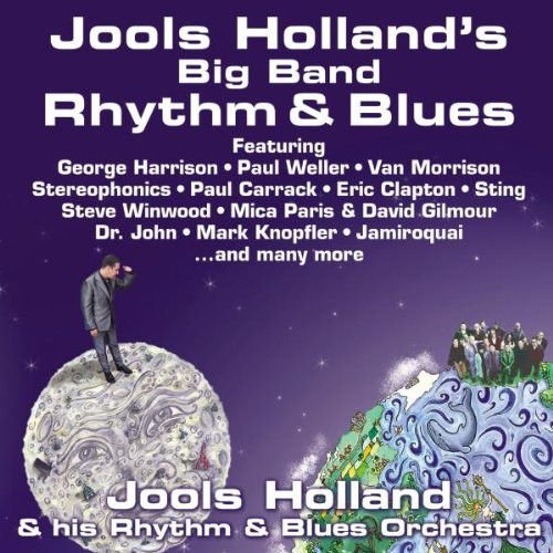 Jools Holland & His Rhythm & Blues Orchestra* ‎– Jools Holland's Big Band Rhythm & Blues
