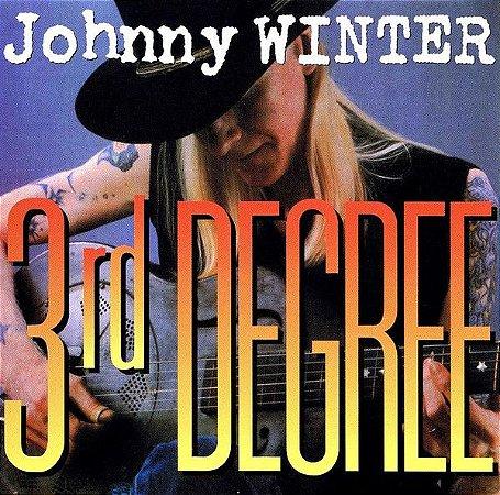 CD - Johnny Winter - 3rd Degree - IMP