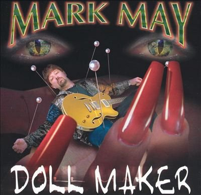 Mark May - Doll Maker