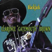 """CD - Clarence """"Gatemouth"""" Brown - Blackjack - IMP"""