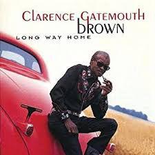 CD - Clarence Gatemouth Brown - Long Way Home - IMP