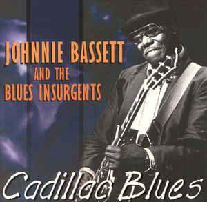 CD - Johnnie Bassett & The Blues Insurgents - Cadillac Blues - IMP